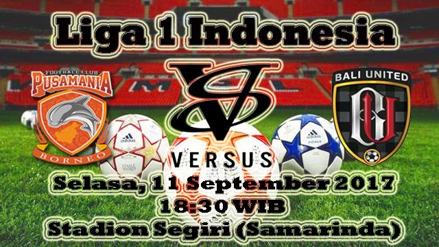 Prediksi Bola Borneo VS Bali United