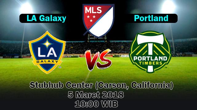 Prediksi Bola Terbaik LA Galaxy vs Portland Timbers